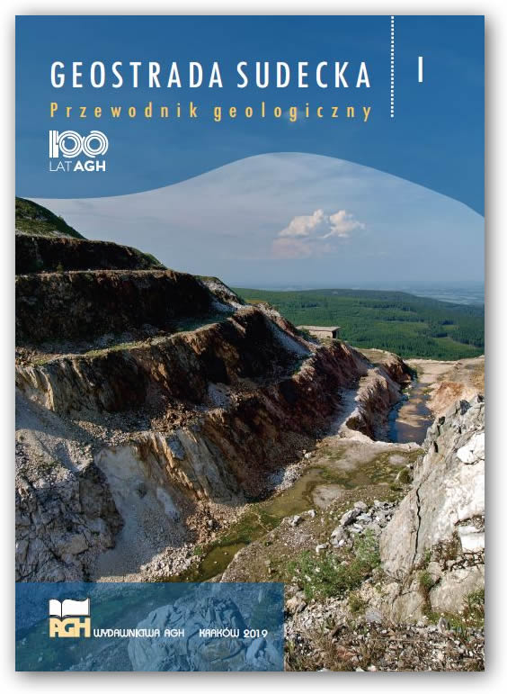 Geostrada Sudecka. Przewodnik geologiczny. Tom 1